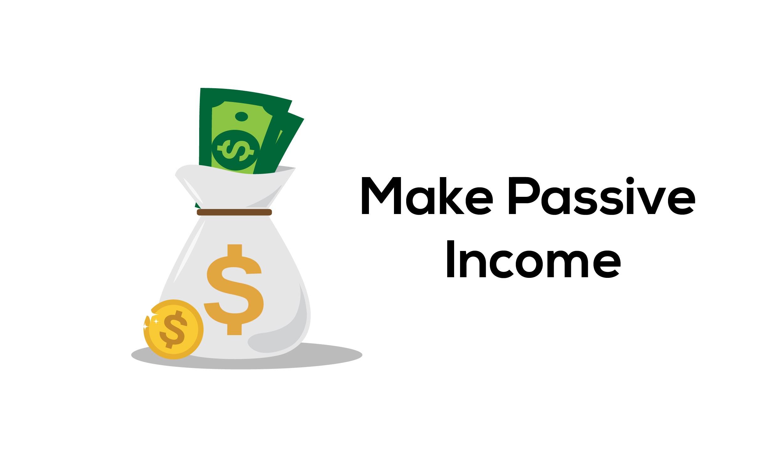 make passive income